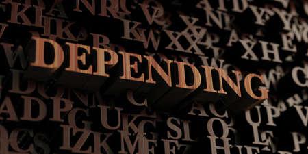 depending: Depending - Wooden 3D rendered lettersmessage
