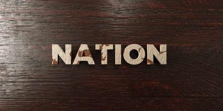 headline: Nation - grungy wooden headline on Maple  - 3D rendered Stock Photo
