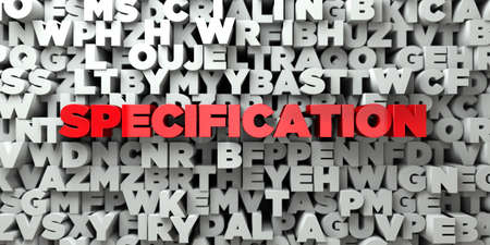 SPECIFICATION -  Red text on typography background - 3D rendered royalty free stock image. This image can be used for an online website banner ad or a print postcard.