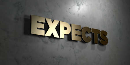expects: Expects - Gold sign mounted on glossy marble wall  - 3D rendered