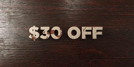 headline: $30 off - grungy wooden headline on Maple  - 3D rendered