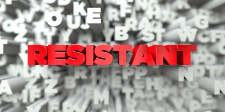 RESISTANT -  Red text on typography background - 3D rendered royalty free stock image. This image can be used for an online website banner ad or a print postcard.