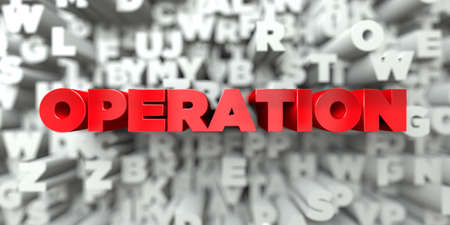 operation for: OPERATION -  Red text on typography background - 3D rendered royalty free stock image. This image can be used for an online website banner ad or a print postcard.