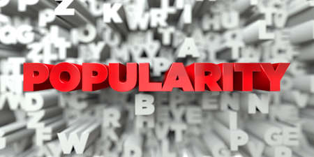 popularity: POPULARITY -  Red text on typography background - 3D rendered royalty free stock image. This image can be used for an online website banner ad or a print postcard. Stock Photo