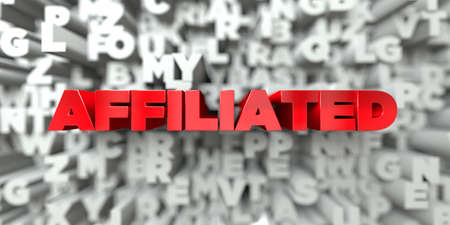 AFFILIATED -  Red text on typography background - 3D rendered royalty free stock image. This image can be used for an online website banner ad or a print postcard.
