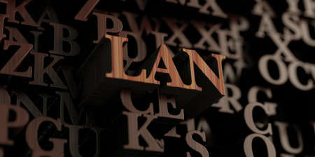 lan: Lan - Wooden 3D rendered lettersmessage.  Can be used for an online banner ad or a print postcard.