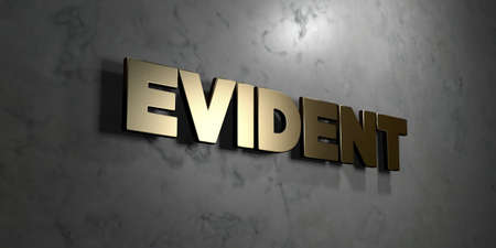 evident: Evident - Gold sign mounted on glossy marble wall  - 3D rendered royalty free stock illustration. This image can be used for an online website banner ad or a print postcard. Stock Photo
