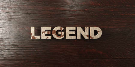 Legend - grungy wooden headline on Maple  - 3D rendered royalty free stock image. This image can be used for an online website banner ad or a print postcard.