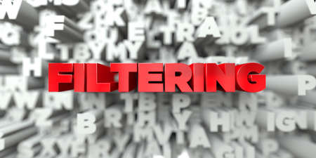 FILTERING - Red text on typography background - 3D rendered royalty free stock image. This image can be used for an online website banner ad or a print postcard.