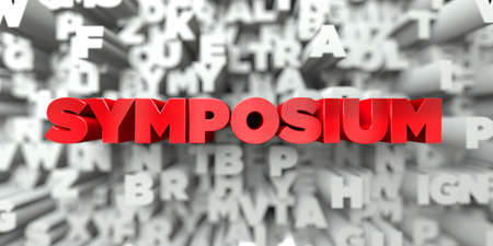 SYMPOSIUM -  Red text on typography background - 3D rendered royalty free stock image. This image can be used for an online website banner ad or a print postcard.