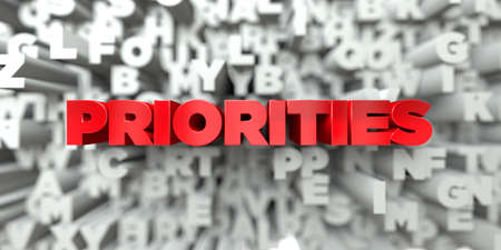 PRIORITIES -  Red text on typography background - 3D rendered royalty free stock image. This image can be used for an online website banner ad or a print postcard.