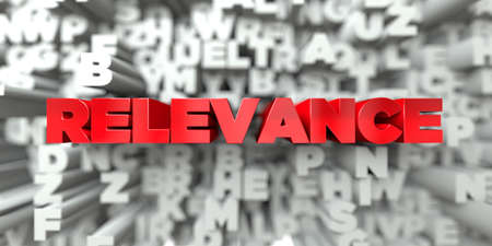 RELEVANCE -  Red text on typography background - 3D rendered royalty free stock image. This image can be used for an online website banner ad or a print postcard.