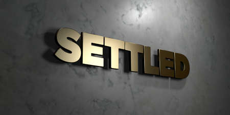 Settled - Gold sign mounted on glossy marble wall  - 3D rendered royalty free stock illustration. This image can be used for an online website banner ad or a print postcard. Stock Photo