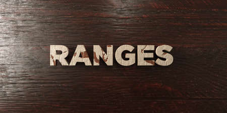 ranges: Ranges - grungy wooden headline on Maple  - 3D rendered royalty free stock image. This image can be used for an online website banner ad or a print postcard.
