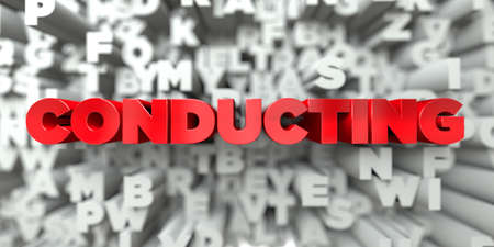 conducting: CONDUCTING -  Red text on typography background - 3D rendered royalty free stock image. This image can be used for an online website banner ad or a print postcard.