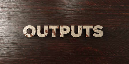 Outputs - grungy wooden headline on Maple  - 3D rendered royalty free stock image. This image can be used for an online website banner ad or a print postcard.