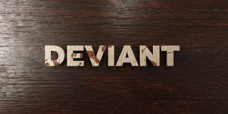 deviant: Deviant - grungy wooden headline on Maple  - 3D rendered royalty free stock image. This image can be used for an online website banner ad or a print postcard.