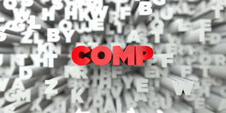 COMP -  Red text on typography background - 3D rendered royalty free stock image. This image can be used for an online website banner ad or a print postcard.
