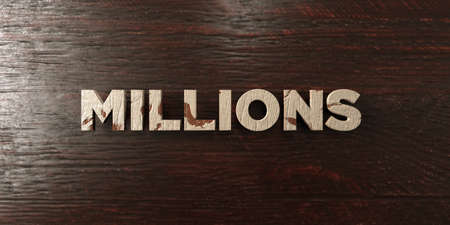 millions: Millions - grungy wooden headline on Maple  - 3D rendered royalty free stock image. This image can be used for an online website banner ad or a print postcard. Stock Photo