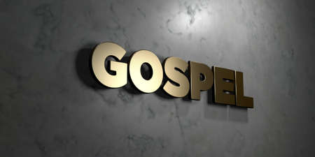 gospel: Gospel - Gold sign mounted on glossy marble wall  - 3D rendered royalty free stock illustration. This image can be used for an online website banner ad or a print postcard. Stock Photo