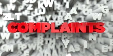 COMPLAINTS -  Red text on typography background - 3D rendered royalty free stock image. This image can be used for an online website banner ad or a print postcard. Stock Photo