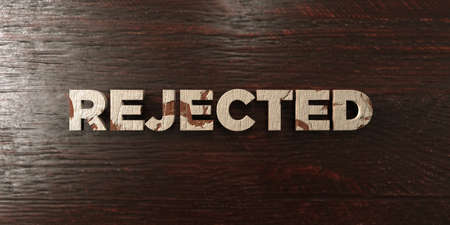 Rejected - grungy wooden headline on Maple  - 3D rendered royalty free stock image. This image can be used for an online website banner ad or a print postcard.
