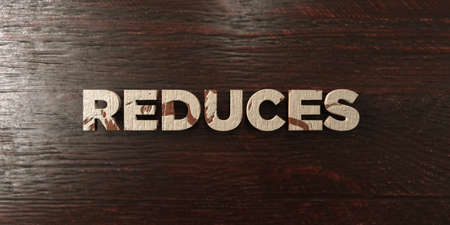 reduces: Reduces - grungy wooden headline on Maple  - 3D rendered royalty free stock image. This image can be used for an online website banner ad or a print postcard.