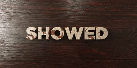 Showed - grungy wooden headline on Maple  - 3D rendered royalty free stock image. This image can be used for an online website banner ad or a print postcard.