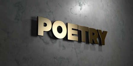 Poetry - Gold sign mounted on glossy marble wall  - 3D rendered royalty free stock illustration. This image can be used for an online website banner ad or a print postcard.