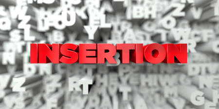insertion: INSERTION -  Red text on typography background - 3D rendered royalty free stock image. This image can be used for an online website banner ad or a print postcard.