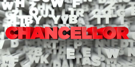 chancellor: CHANCELLOR -  Red text on typography background - 3D rendered royalty free stock image. This image can be used for an online website banner ad or a print postcard.