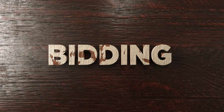 Bidding - grungy wooden headline on Maple  - 3D rendered royalty free stock image. This image can be used for an online website banner ad or a print postcard.