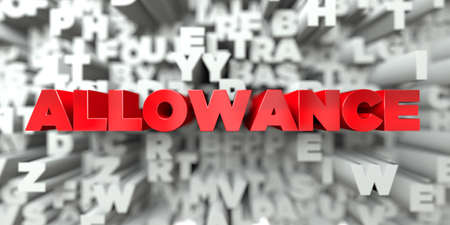 ALLOWANCE -  Red text on typography background - 3D rendered royalty free stock image. This image can be used for an online website banner ad or a print postcard.