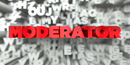 moderator: MODERATOR -  Red text on typography background - 3D rendered royalty free stock image. This image can be used for an online website banner ad or a print postcard. Stock Photo