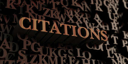 Citations - Wooden 3D rendered lettersmessage.  Can be used for an online banner ad or a print postcard.