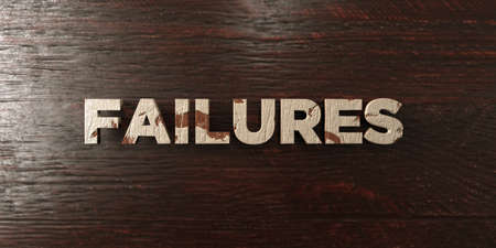 failures: Failures - grungy wooden headline on Maple  - 3D rendered royalty free stock image. This image can be used for an online website banner ad or a print postcard. Stock Photo