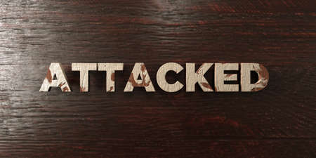 Attacked - grungy wooden headline on Maple  - 3D rendered royalty free stock image. This image can be used for an online website banner ad or a print postcard.