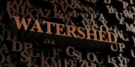 Watershed - Wooden 3D rendered lettersmessage.  Can be used for an online banner ad or a print postcard.