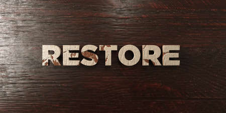 Restore - grungy wooden headline on Maple  - 3D rendered royalty free stock image. This image can be used for an online website banner ad or a print postcard.