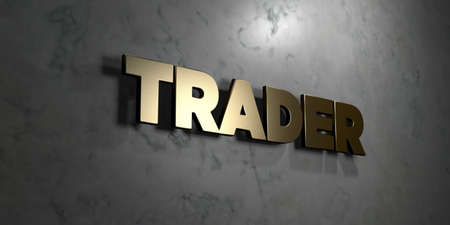 stock trader: Trader - Gold sign mounted on glossy marble wall  - 3D rendered royalty free stock illustration. This image can be used for an online website banner ad or a print postcard. Stock Photo