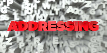 addressing: ADDRESSING -  Red text on typography background - 3D rendered royalty free stock image. This image can be used for an online website banner ad or a print postcard.