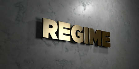 regime: Regime - Gold sign mounted on glossy marble wall  - 3D rendered royalty free stock illustration. This image can be used for an online website banner ad or a print postcard.