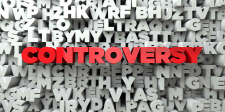 controversy: CONTROVERSY -  Red text on typography background - 3D rendered royalty free stock image. This image can be used for an online website banner ad or a print postcard. Stock Photo