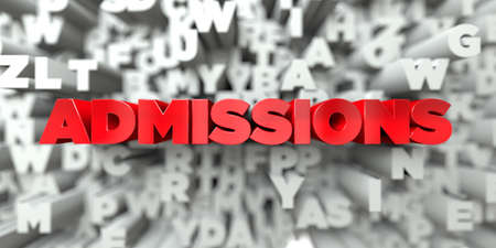 ADMISSIONS -  Red text on typography background - 3D rendered royalty free stock image. This image can be used for an online website banner ad or a print postcard.