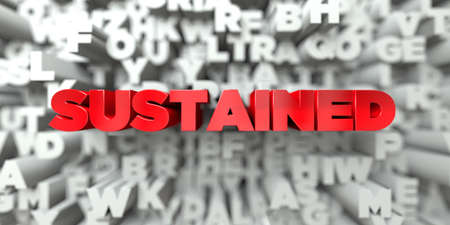 sustained: SUSTAINED -  Red text on typography background - 3D rendered royalty free stock image. This image can be used for an online website banner ad or a print postcard.