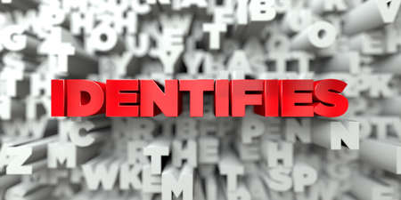 identifies: IDENTIFIES -  Red text on typography background - 3D rendered royalty free stock image. This image can be used for an online website banner ad or a print postcard. Stock Photo