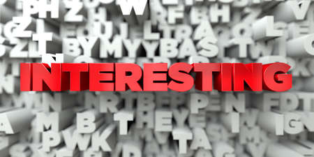 interesting: INTERESTING -  Red text on typography background - 3D rendered royalty free stock image. This image can be used for an online website banner ad or a print postcard.