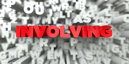 involving: INVOLVING -  Red text on typography background - 3D rendered royalty free stock image. This image can be used for an online website banner ad or a print postcard.