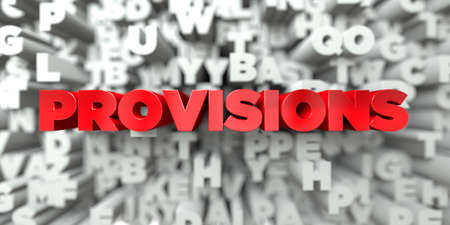 provisions: PROVISIONS -  Red text on typography background - 3D rendered royalty free stock image. This image can be used for an online website banner ad or a print postcard.