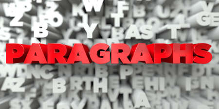 paragraphs: PARAGRAPHS -  Red text on typography background - 3D rendered royalty free stock image. This image can be used for an online website banner ad or a print postcard.
